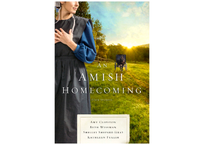 An Amish Homecoming: Four Amish Stories (Releasing 10/16/18)