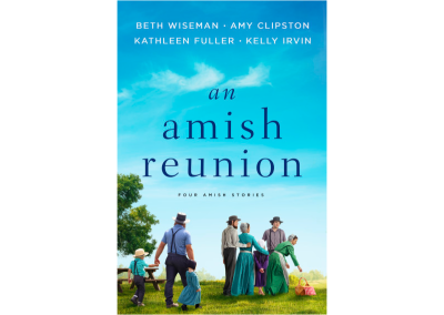 An Amish Reunion: Four Amish Stories (Releasing 4/9/19)